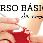 Curso Básico de Crochet para Principiantes