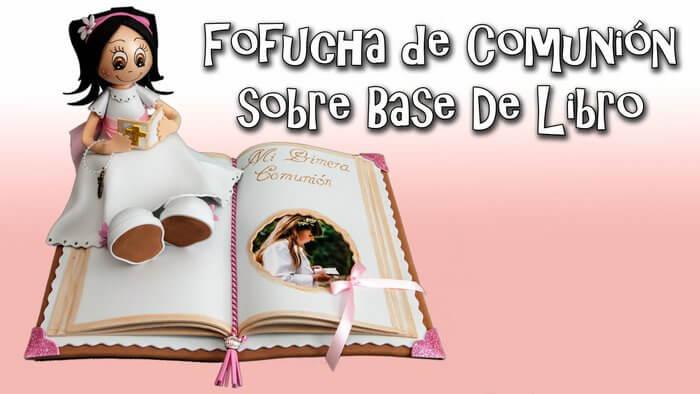 5fc85411df0 Muñeca Fofucha de comunión sobre libro. Tutorial completo para aprender como  hacer ...