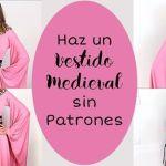 Como hacer un Vestido Medieval Sin Patrón