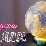 DIY Como hacer una lampara Luna