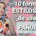 10 Ideas con estilo para llevar pañuelos
