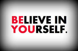 confidence believe in yourself