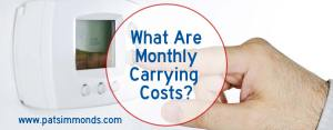 What Are Monthly Carrying Costs?
