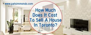 How Much Does It Cost To Sell A House In Toronto