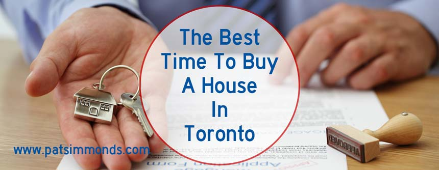 When Is The Best Time To Buy A House In Toronto