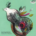 Depapepe - Acoustic Friends