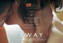 รีวิวหนัง: Sway | ความสั่นไหวในสามเมือง