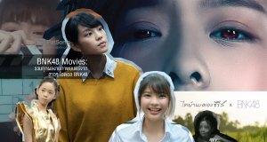 BNK48 Movies