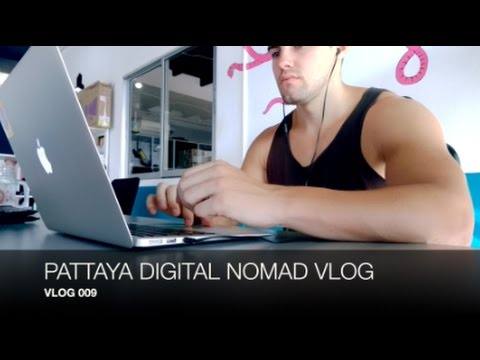 Pattaya Digital Nomad Day In The Life | VLOG 009
