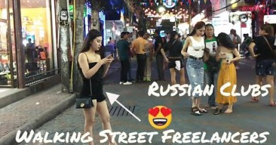 Pattaya Walking Street – Russian Clubs and Freelancers