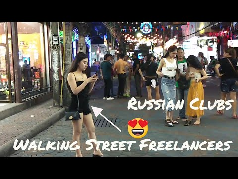 Pattaya Walking Street – Russian Clubs and Freelancers