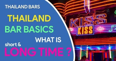 Thailand Bar Basics – What is Short Time, Long Time ?