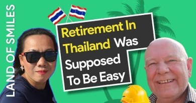 Retirement In Thailand Was Supposed To Be Easy