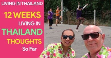 12 Weeks Living In Thailand