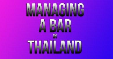 Managing a Bar in Pattaya Thailand Good and Bad Vlog 0012