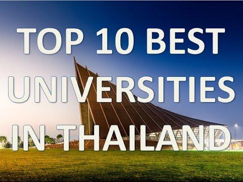 High 10 Ultimate Universities In Thailand/High 10 Mejores Universidades De Tailandia
