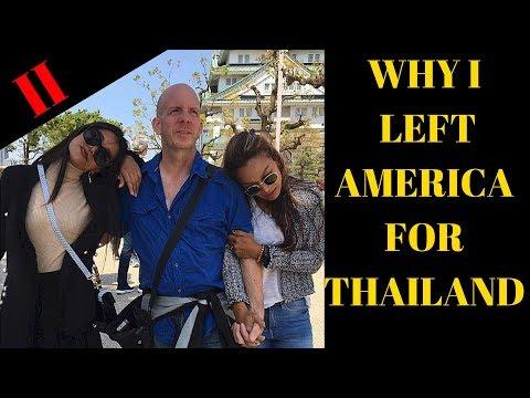 WHY I LEFT AMERICA FOR THAILAND II V386