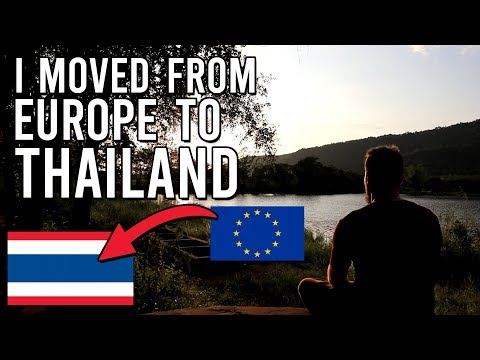 I Moved From Europe To Thailand