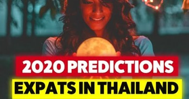 Thailand Expat Predictions for 2020!