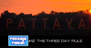 The Three Day Rule – Pattaya Pariah 12