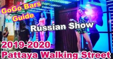 2019-2020 GoGo Bars along Pattaya Walking Avenue – Thailand and Russian ladies VLOG 017