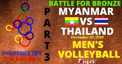 SEA GAMES 2019 MEN'S VOLLEYBALL Fight for BRONZE: THAILAND VERSUS MYANMAR (Allotment 3)