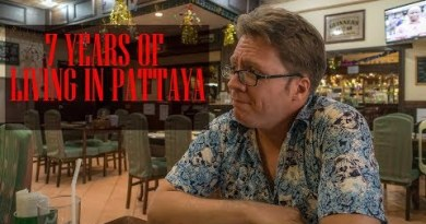 Seven Years Living in Pattaya, Thailand