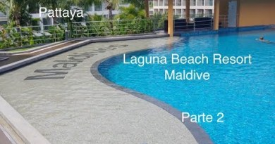 Laguna Seaside Resort Maldive , Pattaya , Evaluation parte 2