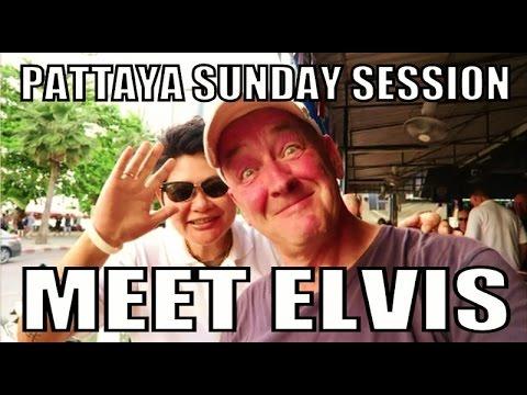Pattaya Thailand. (Soi 7 & Seaside Aspect street bars). Meet Elvis ! Sunday session