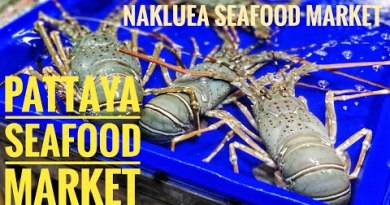 Lanpho Nakluea Market | Nakluea Seafood Market | Easiest Seafood Market in Pattaya