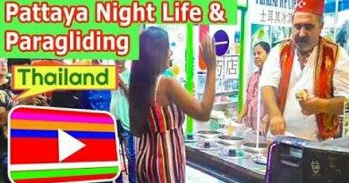Pattaya Nightlife: Pattaya Paragliding. Pattay Shoreline. Pattaya strolling avenue.  Turkish Ice cream