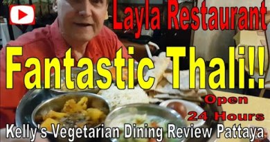 Indian Vegetarian and Vegan Food in Pattaya, Kelly Veg review of the Layla Indian Restaurant