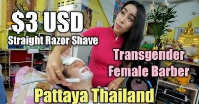 💈STRAIGHT RAZOR SHAVE by Fantastic Transgender FEMALE BARBER 🇹🇭 PATTAYA THAILAND