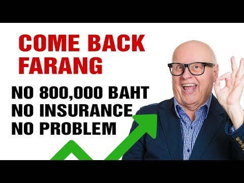 Correct News for Expats Retiring in Thailand: No Successfully being Insurance protection REQ, No 800k Baht in Thai Bank REQ