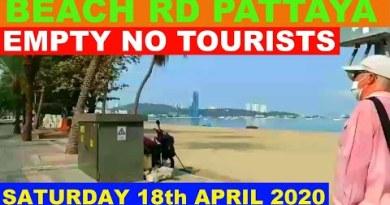 BEACH RD PATTAYA DAY TIME SATURDAY 18th APRIL 2020