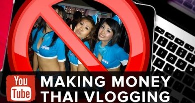 Thailand Vloggers Making Cash from Youtube!