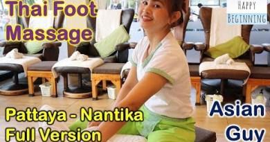 Pattaya Thai Foot Rubdown Asian Man FULL VERSION – Nantika (Pattaya, Thailand)