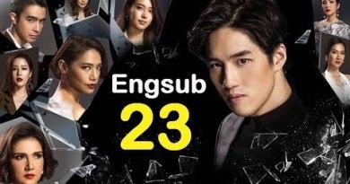 Thailand Drama – Hua Jai Sila Engsub EP.23 Rotund