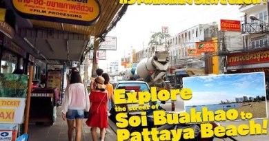 Explore the road of Soi Buakhao to Pattaya Seashore!