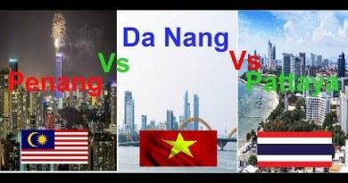 Pattaya Vs Penang Vs Da Nang  – Asian Skyline 2019/ Đà Nẵng Đẹp Thế Này Cơ Mà