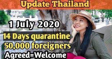 Thailand enter the nation on 1 July 2020 | Update Thailand | 25 June 2020 | Teya Suchira