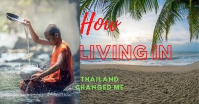 How dwelling in Thailand has modified me.