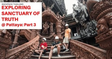 Breaking the City Barriers| Sanctuary of Truth | Bangkok – Pattaya | Backpack Thailand 🇹🇭 : 3