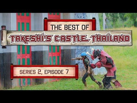 The Supreme Of Takeshi's Fort Thailand: Series 2 Episode 7