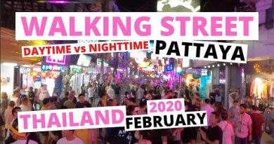 WALKING STREET Pattaya NIGHTTIME vs. DAYTIME February 2020