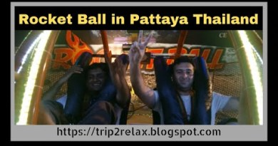 Rocket Ball Experience in Pattaya Thailand