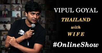 THAILAND with WIFE | ONLINE SHOW 1.0 | VIPUL GOYAL