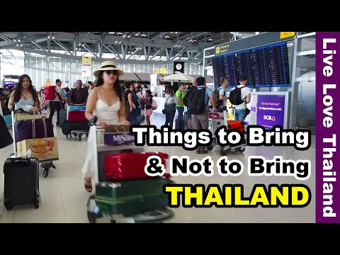 Issues to bring & now to not bring to Thailand #livelovethailand