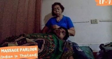 THAILAND : INDIAN INSIDE A MASSAGE PARLOUR 😂