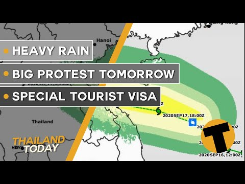 Heavy rain, tall scream tomorrow, special tourist visa | Thailand News Currently | September 18